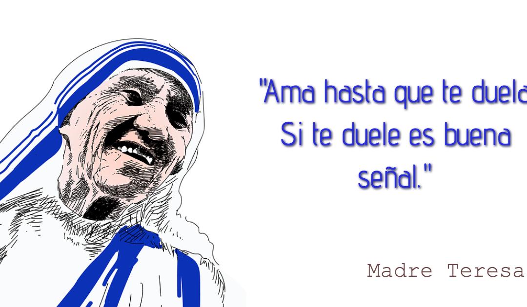 Frases de la Madre Teresa.