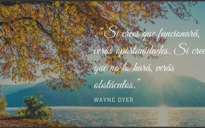 14 Frases de Wayne Dyer que cambiarán tu vida.